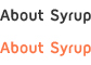 About Syrup
